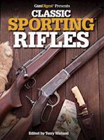 GunDigest Presents Classic Sporting Rifles