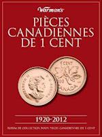 Pieces Canadiennes de 1 Cent 1920-2012