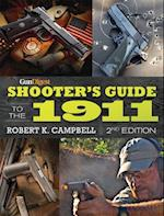 Gun Digest Shooter's Guide to the 1911 af Robert K Campbell