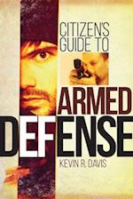 Citizen's Guide to Armed Defense