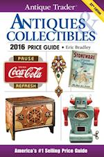 Antique Trader Antiques & Collectibles Price Guide 2016 (Antique Trader)