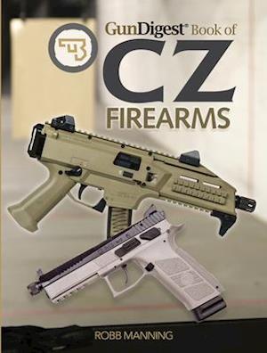Bog, paperback Gun Digest Book of CZ Firearms af Robb Manning