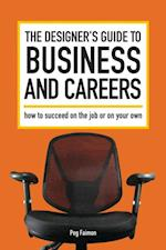 Designer's Guide to Business and Careers