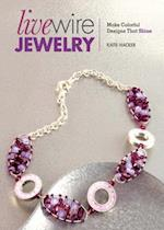 Live Wire Jewelry af Katie Hacker