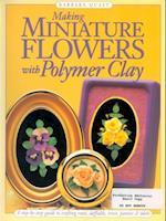 Making Mini Flowers w/Polymer Clay