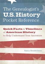 The Genealogist's U.S. History Pocket Reference af Nancy Hendrickson