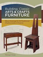 Building Classic Arts & Crafts Furniture af Michael Crow