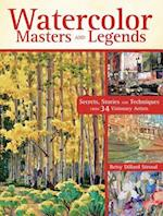 Watercolor Masters and Legends