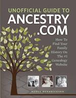 Unofficial Guide to Ancestry.com af Nancy Hendrickson
