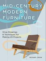 Making Mid Century Modern Furniture af Michael Crow