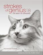 Strokes Of Genius 8 (Strokes of Genius the Best of Drawing)
