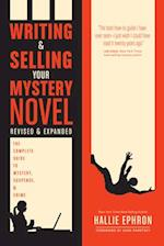 Writing and Selling Your Mystery Novel (Writing and Selling Your Mystery Novel)