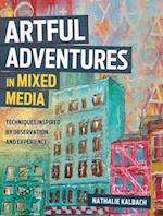 Artful Adventures in Mixed Media
