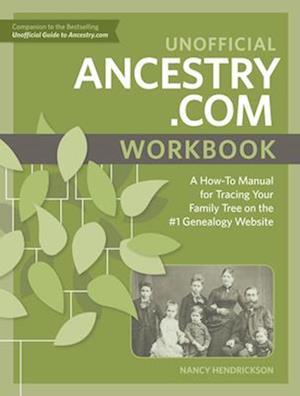 Bog, paperback Unofficial Ancestry.com Workbook af Nancy Hendrickson