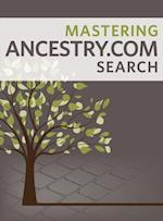 Mastering Ancestry.com Search