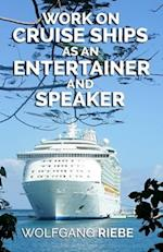 Work on Cruise Ships