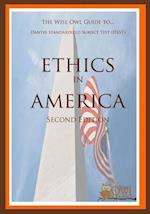 The Wise Owl Guide To... Dantes Subject Standardized Test (Dsst) Ethics in America (Second Edition)