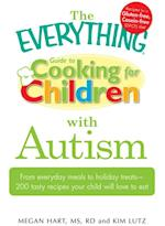 Everything Guide to Cooking for Children with Autism af Megan Hart