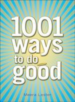 1001 Ways to Do Good af Meera Lester