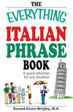 Everything Italian Phrase Book (Everything)