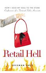 Retail Hell af Freeman Hall