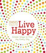 365 Ways to Live Happy af Meera Lester
