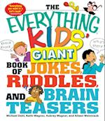 Everything Kids' Giant Book of Jokes, Riddles, and Brain Teasers (Everything Kids)