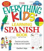 The Everything Kids' Learning Spanish Book (Everything)