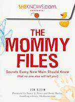 SheKnows.com Presents - The Mommy Files af Jen Klein