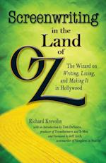 Screenwriting in the Land of Oz af Richard Krevolin