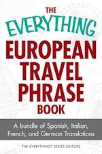 Everything European Travel Phrase Book (Everything)
