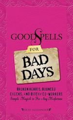 Good Spells for Bad Days