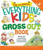 Ultimate Everything Kids' Gross Out Book (Everything Kids)