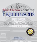 101 Things You Didn't Know About The Freemasons (101 Things)