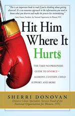 Hit Him Where It Hurts