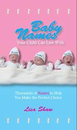Baby Names Your Child Can Live With
