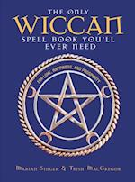 Only Wiccan Spell Book You'll Ever Need