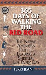 365 Days Of Walking The Red Road