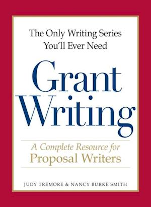 Only Writing Series You'll Ever Need - Grant Writing