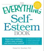 Everything Self-Esteem Book (Everything)