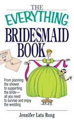 Everything Bridesmaid (Everything)