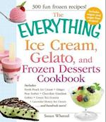 The Everything Ice Cream, Gelato, and Frozen Desserts Cookbook (The Everything Series)
