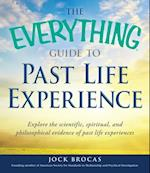 Everything Guide to Past Life Experience (Everything)