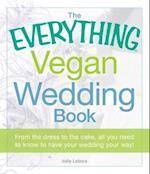 The Everything Vegan Wedding Book af Holly Lefevre, Lefevre