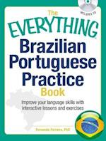 The Everything Brazilian Portuguese Practice Book (The Everything Series)