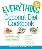 The Everything Coconut Diet Cookbook (The Everything Series)