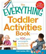 The Everything Toddler Activities Book (Everything)