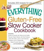 The Everything Gluten-Free Slow Cooker Cookbook (Everything: Cooking)