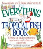 Everything Tropical Fish Book (Everything)