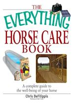 Everything Horse Care Book (Everything)
